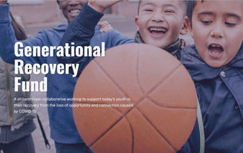 """Picture of happy young children playing with a basketball with the words """"Generational Recovery Fund"""" in the foreground."""
